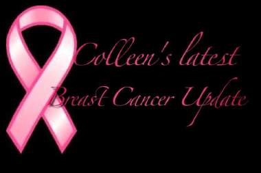 Colleen Kelly's Breast Cancer Update_000001